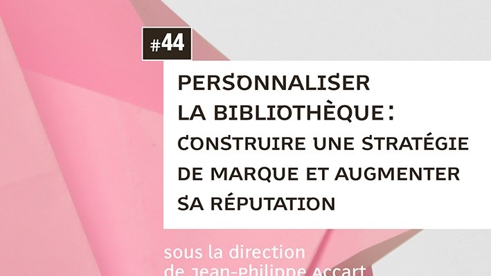 """Couverture de l'ouvrage """"Personnaliser la bibliothèque"""""""