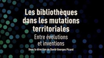 Les bibliothèques dans les mutations territoriales - Le cercle de la librairie